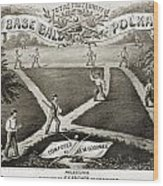 Baseball Polka, 1867 Wood Print