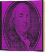 Ben Franklin In Purple Wood Print