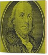 Ben Franklin In Yellow Wood Print