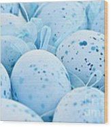 Blue Easter Eggs Wood Print by Elena Elisseeva