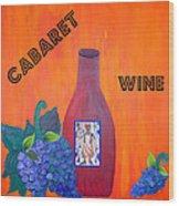 Cabaret Wine Wood Print