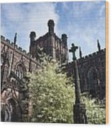 Chester Cathedral Wood Print