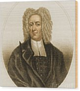 Cotton Mather, American Minister Wood Print