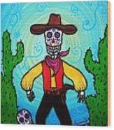 Cowboy Dia De Los Muertos Wood Print