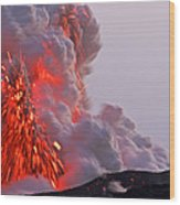 Explosion Of Lava, Ash, And Steam Wood Print
