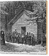 Freedmen School, 1868 Wood Print by Granger