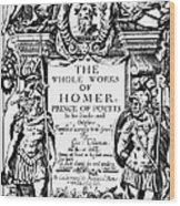 Homer Title Page, 1616 Wood Print by Granger