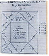 Horoscope Chart For Louis Xiv, 1661 Wood Print