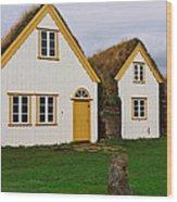 Icelandic Turf Houses Wood Print
