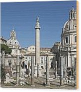 Imperial Fora With The Trajan's Column And The Church Santissimo Nome Di Maria.  Rome Wood Print
