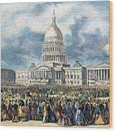 Lincoln Inauguration, 1865 Wood Print