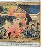 London: Gordon Riots, 1780 Wood Print