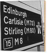 M8 Motorway Sign In Glasgow Scotland Uk Wood Print