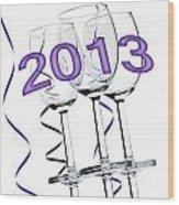 New Year 2013 Wood Print