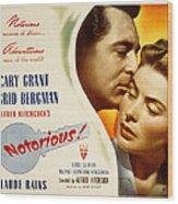 Notorious, Cary Grant, Ingrid Bergman Wood Print