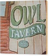 Owl Tavern Wood Print