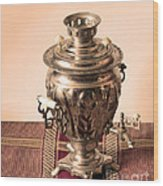 Russian Samovar Wood Print