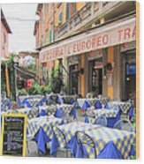 Sidewalk Cafe In Italy Wood Print