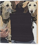 Sighthounds II Wood Print by Kris Hackleman