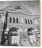 The Ryman Auditorium Former Home Of The Grand Ole Opry And Gospel Union Tabernacle Nashville Wood Print