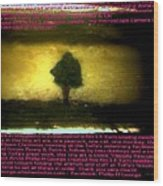 The Tree Of Hope Wood Print