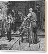 The Village Barber, 1883 Wood Print