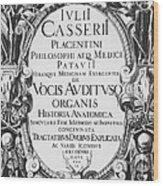 Title Page, Giulio Casserios Anatomy Wood Print