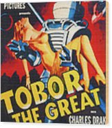 Tobor The Great, 1954 Wood Print by Everett