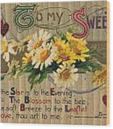Valentines Day Card, 1910 Wood Print