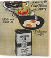 Vegetable Oil Ad, 1918 Wood Print