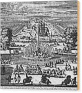Versailles: Gardens, 1685 Wood Print