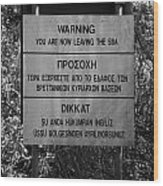 warning sign warning of the border of the turkish military controlled area of the SBA Sovereign Base Wood Print by Joe Fox