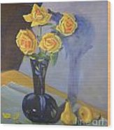 Yellow Roses And Pears Wood Print