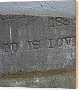 1886 God Is Love Stone Wood Print