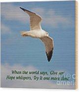 19- Hope Whispers Wood Print