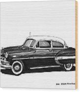 1953 Chevrolet Post 2 Dr Sedan Wood Print