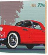 1956 Thunderbird Wood Print