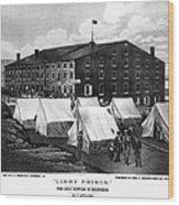 Civil War: Libby Prison Wood Print