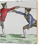 Fencing, 18th Century Wood Print