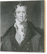 Humphry Davy, English Chemist Wood Print