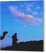 2 Late Evening Beduin Camel Walk In The Desert  Wood Print