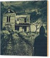 Scary Abandoned House On Hill Wood Print