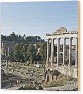 Temple Of Saturn In The Forum Romanum. Rome Wood Print