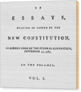 The Federalist, 1788 Wood Print