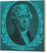 Thomas Jefferson In Turquois Wood Print