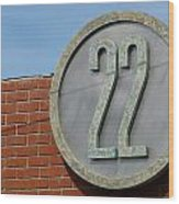 22 Sign Wood Print