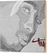 2pac Text Picture Wood Print