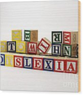 Dyslexia Wood Print