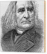 Franz Liszt (1811-1886) Wood Print
