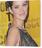 Marion Cotillard At Arrivals Wood Print by Everett